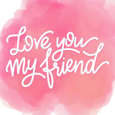 Handgezeichneter Schriftzug zum Tag der Freundschaft. Liebe dich, mein Freund. Vektorelemente für Einladungen, Poster, Grußkarten. T-Shirt-Design. Zitate über Freundschaft. Vektorgrafik