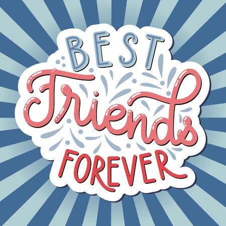 Handgezeichneter Schriftzug zum Tag der Freundschaft. Beste Freunde für immer. Vektorelemente für Einladungen, Poster, Grußkarten. T-Shirt-Design. Zitate über Freundschaft.