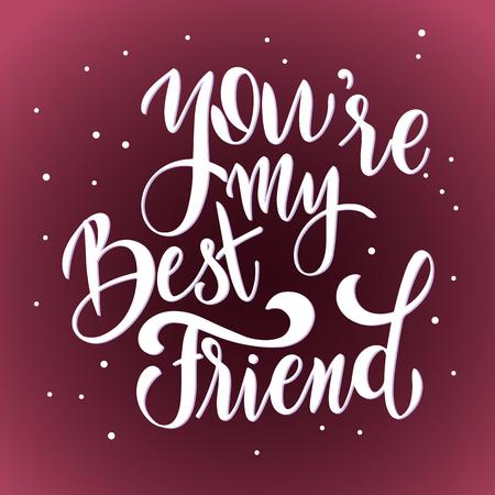Letras dibujadas a mano del día de la amistad. Eres mi mejor amigo. Elementos vectoriales para invitaciones, carteles, tarjetas de felicitación. Diseño de camiseta. Frases de amistad. Ilustración de vector