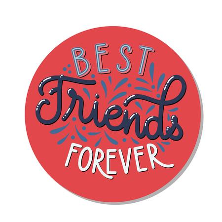 Iscrizione disegnata a mano di giorno dell'amicizia. Migliori amici per sempre. Elementi vettoriali per inviti, poster, biglietti di auguri. Design della maglietta. Citazioni sull'amicizia.