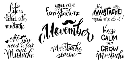 Movember pharses set. Promotion and motivation quotes. Lettering typography for logo, poster, card, postcard, t-shirt