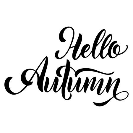 Bonjour lettrage d'automne. Éléments pour invitations, affiches, cartes de voeux. Salutations de saisons
