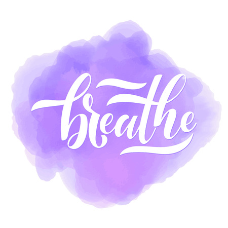 Motivational and Inspirational quotes. Breathe. Design for print, poster, invitation, t-shirt, badges Vector illustration 向量圖像