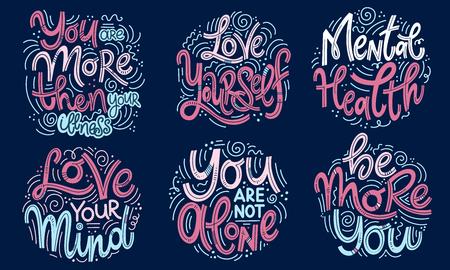 Conjuntos de citas de motivación e inspiración para el Día de la Salud Mental. Eres más que tu enfermedad, ámate a ti mismo, ama tu mente, no estás solo, sé más tú. Diseño para impresión, póster, camiseta.