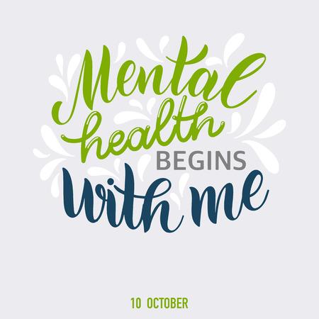 Citations motivantes et inspirantes pour la Journée de la santé mentale. La santé mentale commence avec moi. Conception pour impression, affiche, invitation, t-shirt, badges.