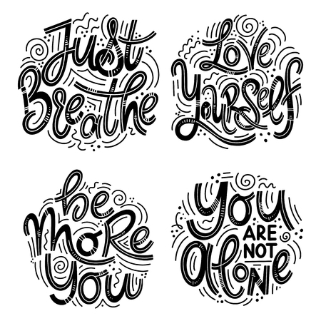 Motivational and Inspirational quotes sets for Mental Health Day. Just breathe, love yourself, be more you, you are not alone. Design for print, poster, invitation, t-shirt, badges.