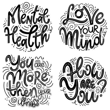 Conjuntos de citas de motivación e inspiración para el Día de la Salud Mental. Ama tu mente, eres más que tu enfermedad, ¿cómo estás? Diseño para impresión, póster, invitación, camiseta, insignias.