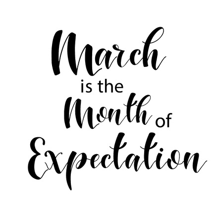 Lettering composition of every month of the year. March is the month of expectation. Vector illustration. Elements for calendar, planner, greeting card, poster, banners. 版權商用圖片