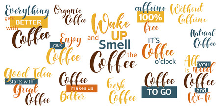 Lettering Sets of Coffee Quotes. Graphic design lifestyle texts. Shop promotion motivation. Elements for greeting card, poster, banners, coffee cups and mug, T-shirt, notebook and sticker design