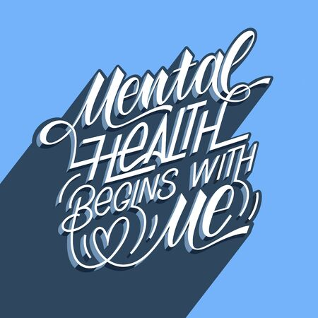 Mental health begins with me