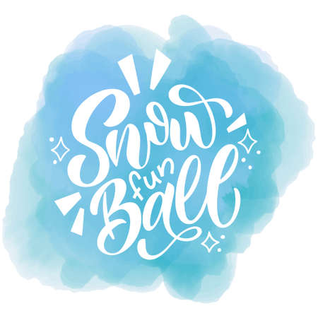 Snow fun ball. Handwritten winter lettering. Winter and New Year card design elements. Typographic design. Vector illustration. 版權商用圖片 - 156310836