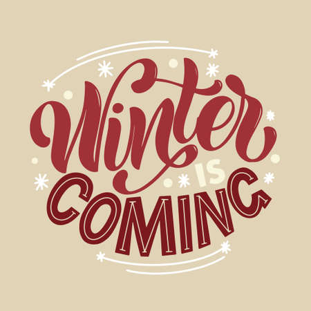 Winter is coming. Handwritten winter lettering. Winter and New Year card design elements. Typographic design. Vector illustration. 版權商用圖片 - 156736522