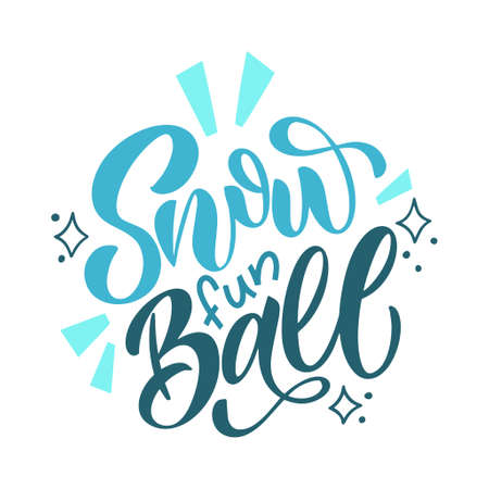 Snow fun ball. Handwritten winter lettering. Winter and New Year card design elements. Typographic design. Vector illustration. Иллюстрация