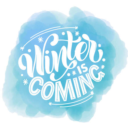 Winter is coming. Handwritten winter lettering. Winter and New Year card design elements. Typographic design. Vector illustration.