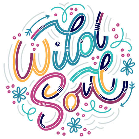 Wild Soul lettering in doodle style. Inspirational and motivational quote. Design for print, poster, card, invitation, t-shirt, badges and sticker. 版權商用圖片 - 157029058