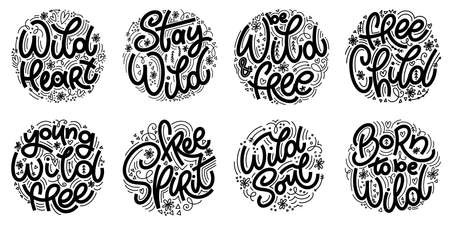 Wild lettering popular phrase set. Inspirational and motivational quote. Vector Design for print, poster, card, invitation, t-shirt, badges, sticker 版權商用圖片 - 157031485