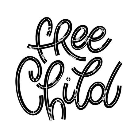 Free Child wild lettering in doodle style. Design for print, poster, card, invitation, t-shirt, badges and sticker. Vector illustration