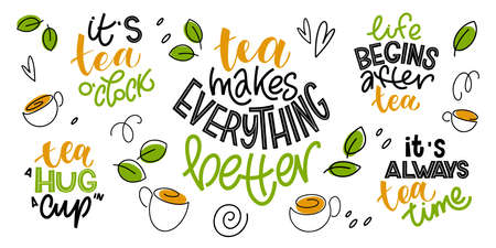 Tea quotes typography set. Hand written lettering phrases about tea. Vector design elements for t-shirts, bags, posters, cards, stickers and menu