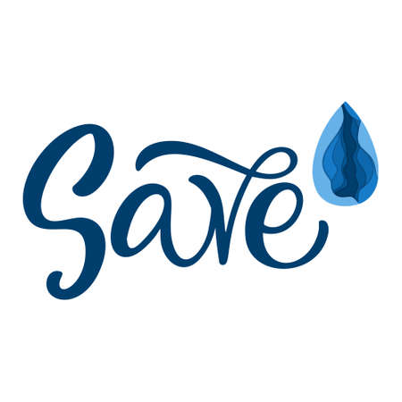 Save water. Drop in papercut style and handlettering design template. Vector elements for banner, t-shirt, mug, poster, bags,