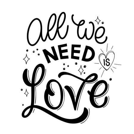 St. Valentine day quote. All we need is love. Vector design elements for t-shirts, bags, posters, cards, stickers 矢量图像