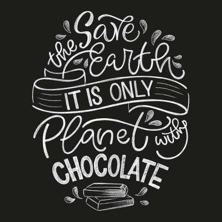 Chocolate hand lettering chalk quote. Christmas winter word composition. Vector design elements for t-shirt, bag, poster, card, sticker and menu