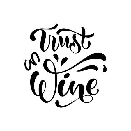 Wine vector hand lettering quote. Inspirational typography for bar, pub menu, prints, labels and logo design. 矢量图像