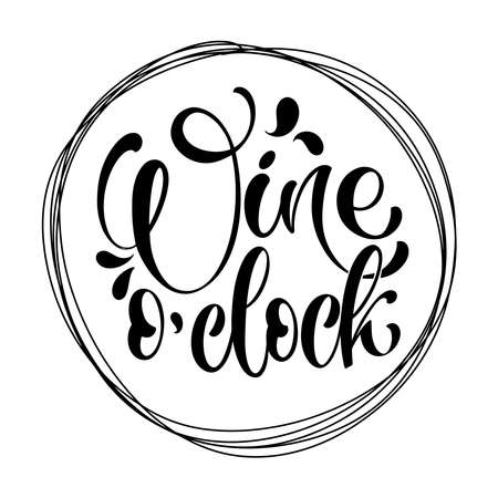 Wine vector hand lettering quote. Inspirational typography for bar, pub menu, prints, labels and logo design. Illusztráció