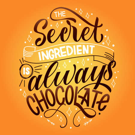 Chocolate hand lettering quote. Colorful Christmas winter word composition. Vector design elements for t-shirt, bag, poster, card, sticker and menu