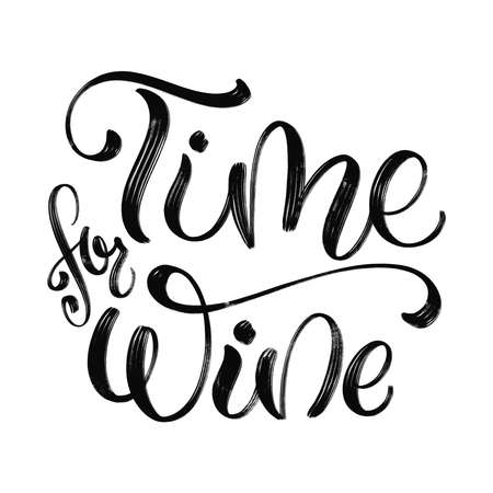 Wine vector hand lettering quote. Inspirational typography for bar, pub menu, prints, labels and  design.