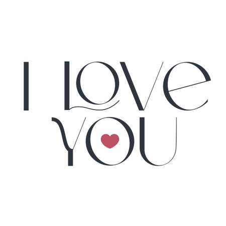 I love you. Elegance wedding typography. Vector design for for valentine day, birthday card, logo and stamp.