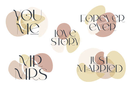 Love quotes set. Elegance wedding typography. Vector design for for valentine day, birthday card, logo and stamp.