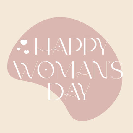 Happy woman day. Hand drawn lettering. Modern font. Vector design for card, posters, invitation