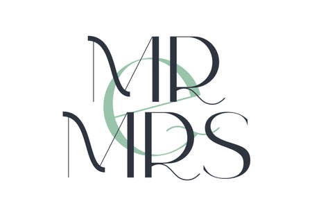Mr and mrs. Elegance wedding typography. Vector design for for valentine day, birthday card and stamp.