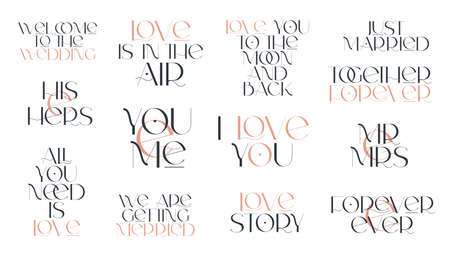 Love quotes set. Elegance wedding typography. Vector design for for valentine day, birthday card and stamp. 向量圖像