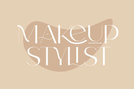 Makeup stylist. Fashion and beauty quotes. Vector illustration. Typography for banner, poster or clothing design. 向量圖像