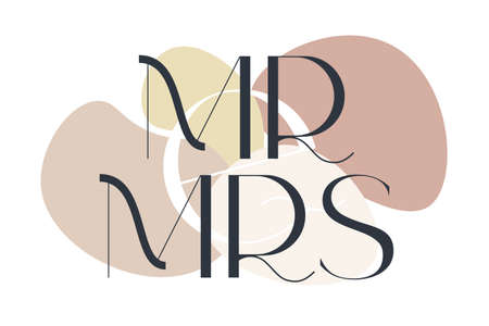 Mr and Mrs. Elegance wedding typography. Vector design for for valentine day, birthday card and stamp. 向量圖像