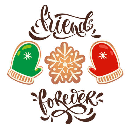 Greeting card with gingerbread cookies. Friends forever lettering. Vector illustration for New Year design.