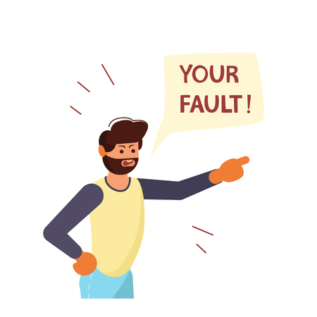Angry man pointing his finger at you, blaming and accusing. Your Fault! speech bubble above. Human character isolated on white background. Flat Art Vector illustration Vetores