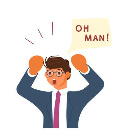 Young businessman exclaim in surprise and raises his hands to his head. Oh Man! speech bubble above. Human character isolated on white background. Flat Art Vector illustration