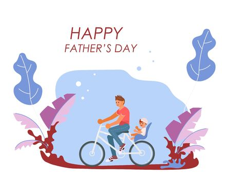 Happy Fathers Day greeting card.  Father with baby on bicycle. Flat Art Vector illustration