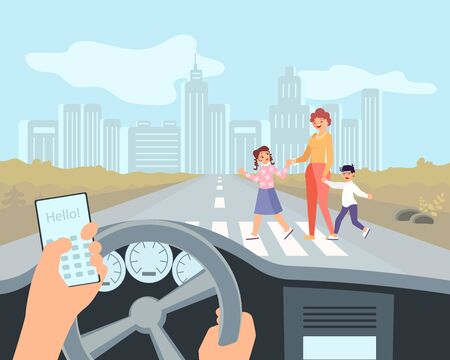 Driver uses his smartphone while driving a car. A woman with children crosses the street in front of the car. The concept of road hazard and compliance with traffic rules. Flat Art Vector Illustration