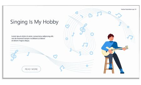 Landing web page template for singing hobby. Man artist singing on a stool and playing guitar. Flat Art Vector illustration