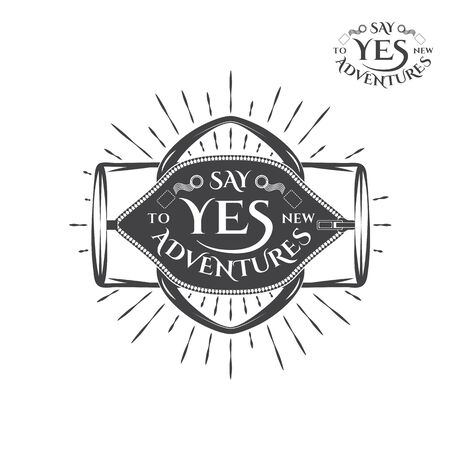 opened bag: Vintage monochrome label, retro badge with opened sport bag illustration and say yes to new adventures lettering. Illustration