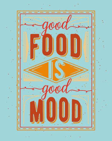 sentence: Vintage food related typographic quote. Retro style Illustration