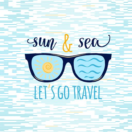 eyewear fashion: Vintage summer sunglasses in retro style with quote. Vector Illustration. Sea and sun Illustration