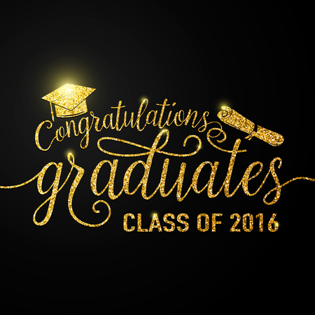 Vector illustration on black graduations background congratulations graduates 2016 class of, glitter, glittering sign for the graduation party. Typography greeting, invitation card with diplomas, hat, lettering.