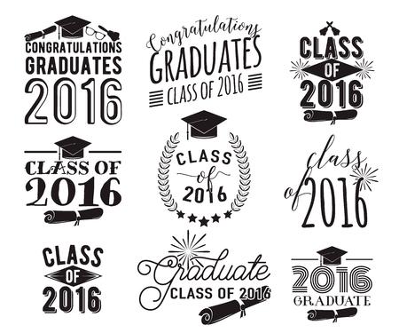 Graduation wishes monochrome overlays, lettering labels design set. Retro graduate class of 2016 badges. Illustration