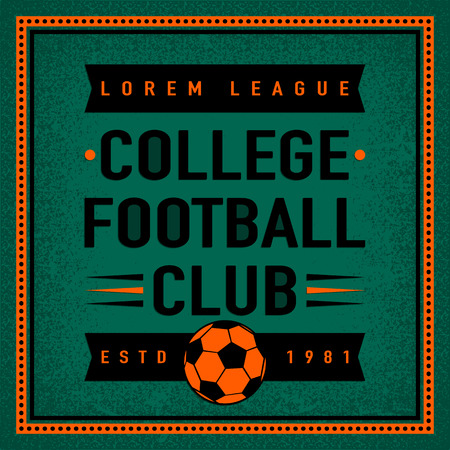 college football: Color vintage and retro badge, label college football club with soccer ball on field background. Sport typography text sign, icon, old emblem. Vector illustration easy changed. Use for print or web