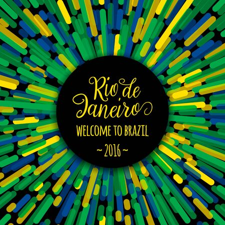 felicitation: Lettering motivation quote text sign Rio de Janeiro welcome to brazil 2016. Template felicitation card, poster, banner on creative round line flag color background. Use for printing web design