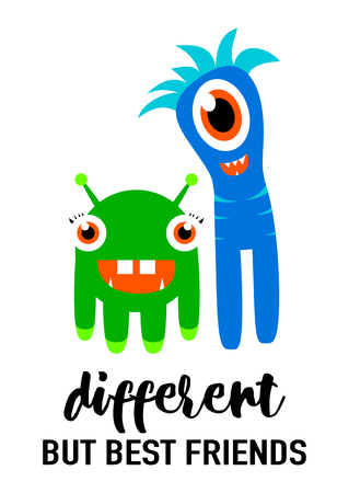 exclamatory: Vector illustration of cool modern friendship card in fashion simple style with lettering quote text sign, cute smiling monsters isolated on white background. Different but best friends. Illustration